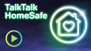 TALK TALK HOMESAFE